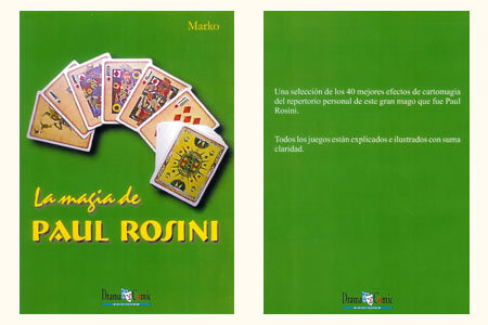 LA MAGIA DE PAUL ROSINI MARKO - MAGIC BRAVO